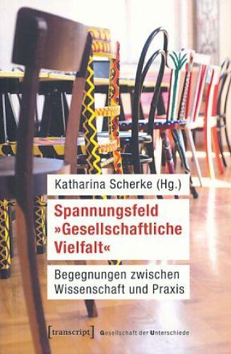 Spannungsfeld-034-Gesellschaftliche-Vielfalt-034-Begegnungen-zwischen-Wissenschaft-un