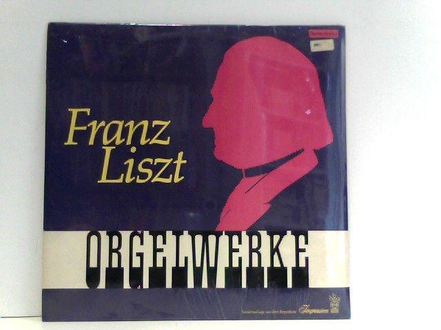 Liszt Orgelwerke - Prof Kurt Rapf Marcussen-Orgel Des Neuen Dom Zu Linz Liszt, F - Aarbergen-Michelbach, Deutschland - Liszt Orgelwerke - Prof Kurt Rapf Marcussen-Orgel Des Neuen Dom Zu Linz Liszt, F - Aarbergen-Michelbach, Deutschland