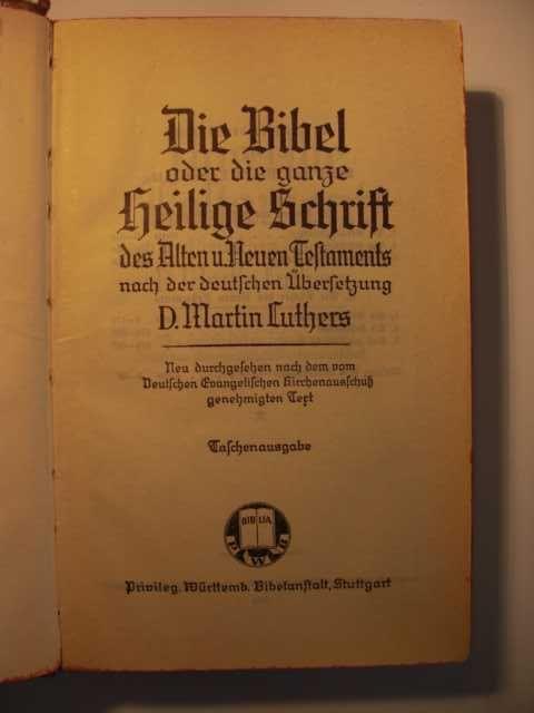 Die Bibel oder die ganze Heilige Schrift des Alten und ...