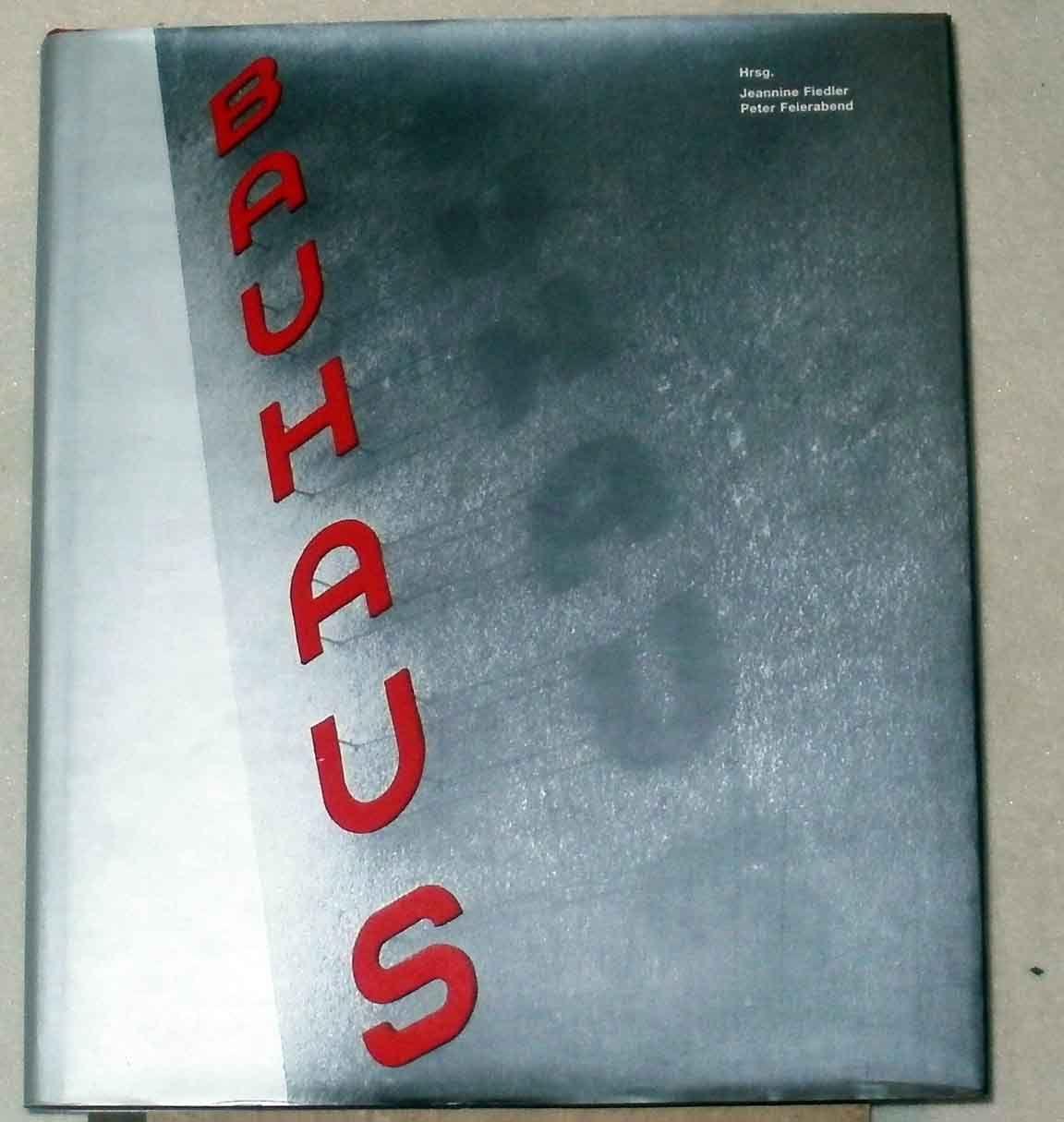 Bauhaus. hrsg. von Jeannine Fiedler  Peter Feierabend. Mit Beitr. von Ute Ackermann ... - Fiedler, Jeannine (Herausgeber) und Ute (Mitwirkender) Ackermann
