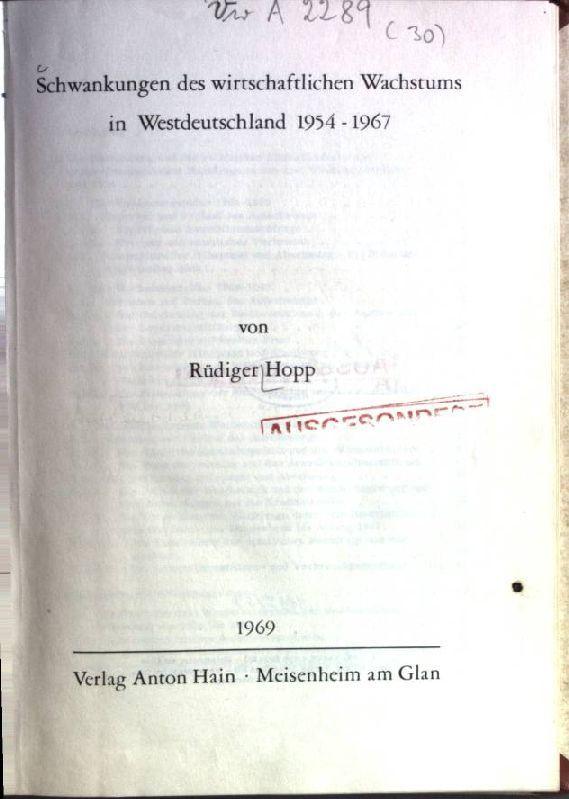 Schwankungen des wirtschaftlichen Wachstums in Westdeutschland 1954-1967 - Hopp, Rüdiger