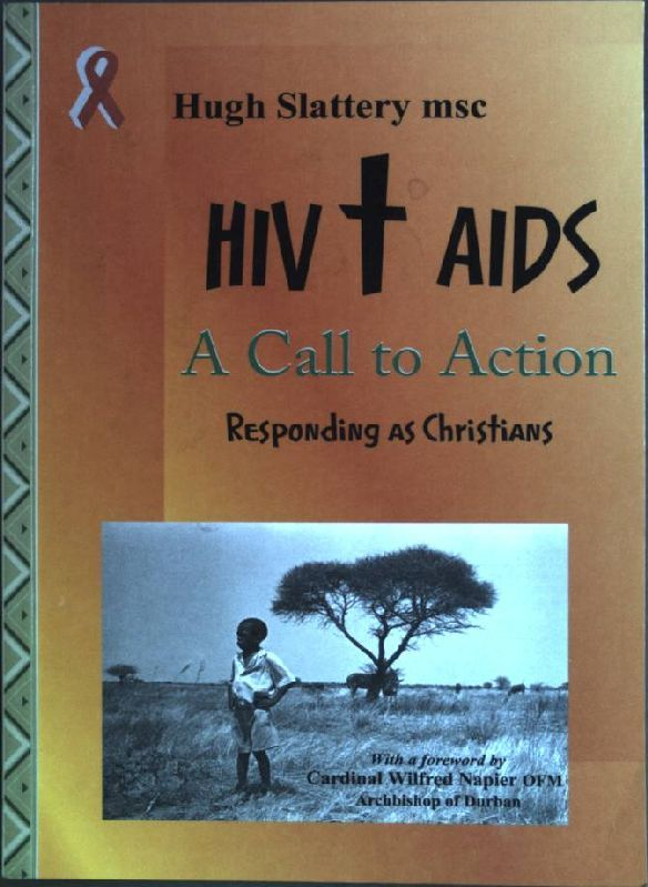 9789966218209 - Slattery, Hugh: HIV/AIDS: A call to action - Book