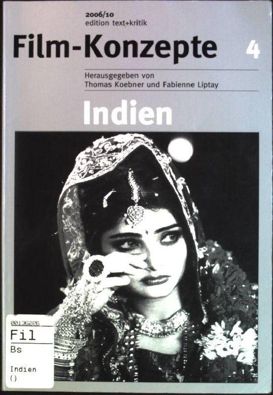 Indien Film-Konzepte 4 - Marschall, Susanne, Thomas [Hrsg.] Koebner und Fabienne [Hrsg.] Liptay