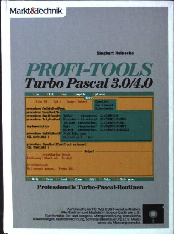 Profi- Tools TURBO PASCAL 3.0/4.0 - Siegbert, Heinecke