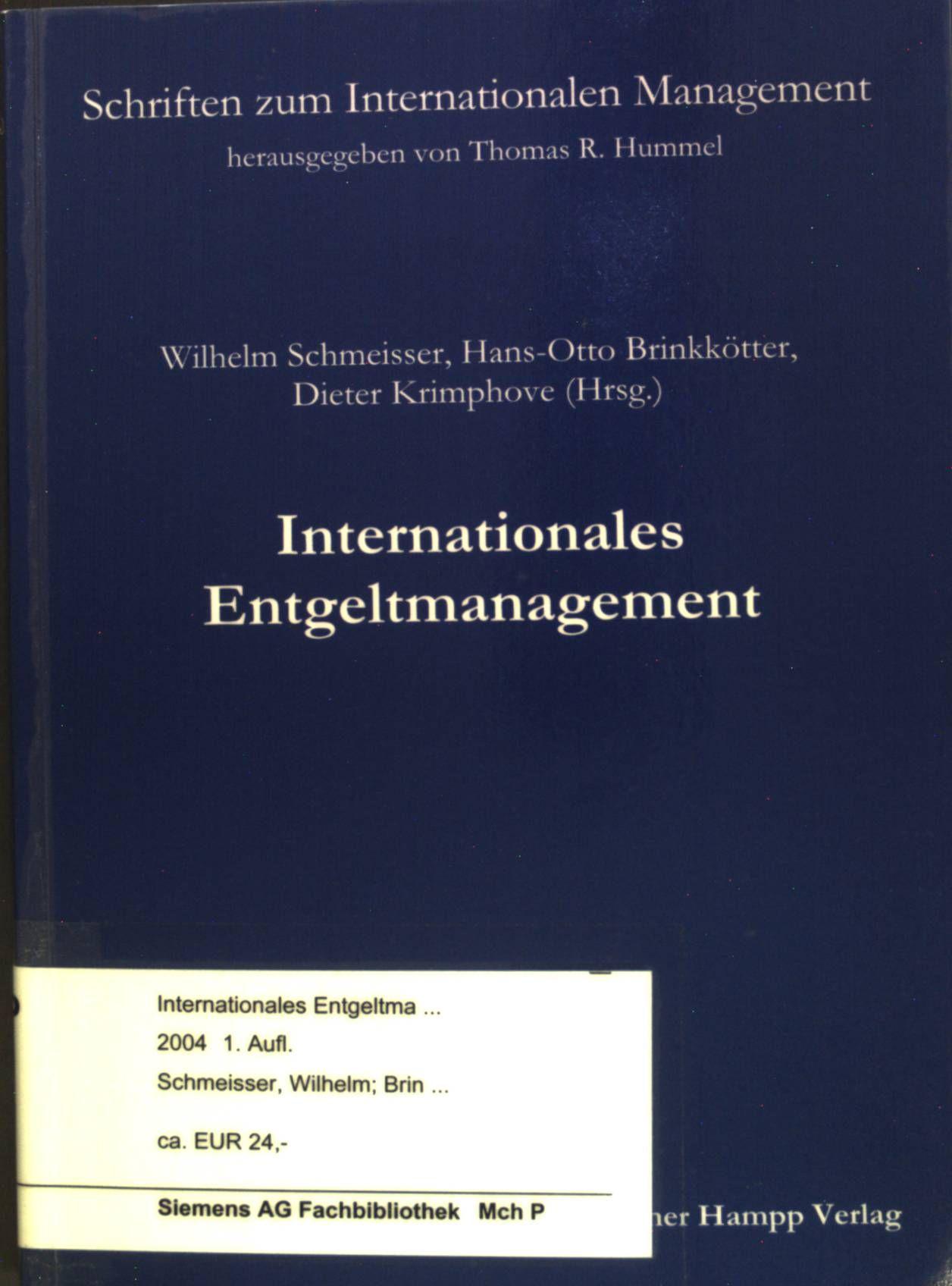 Internationales Entgeltmanagement. Schriften zum Internationalen Management Band 4. - Schmeisser, Wilhelm