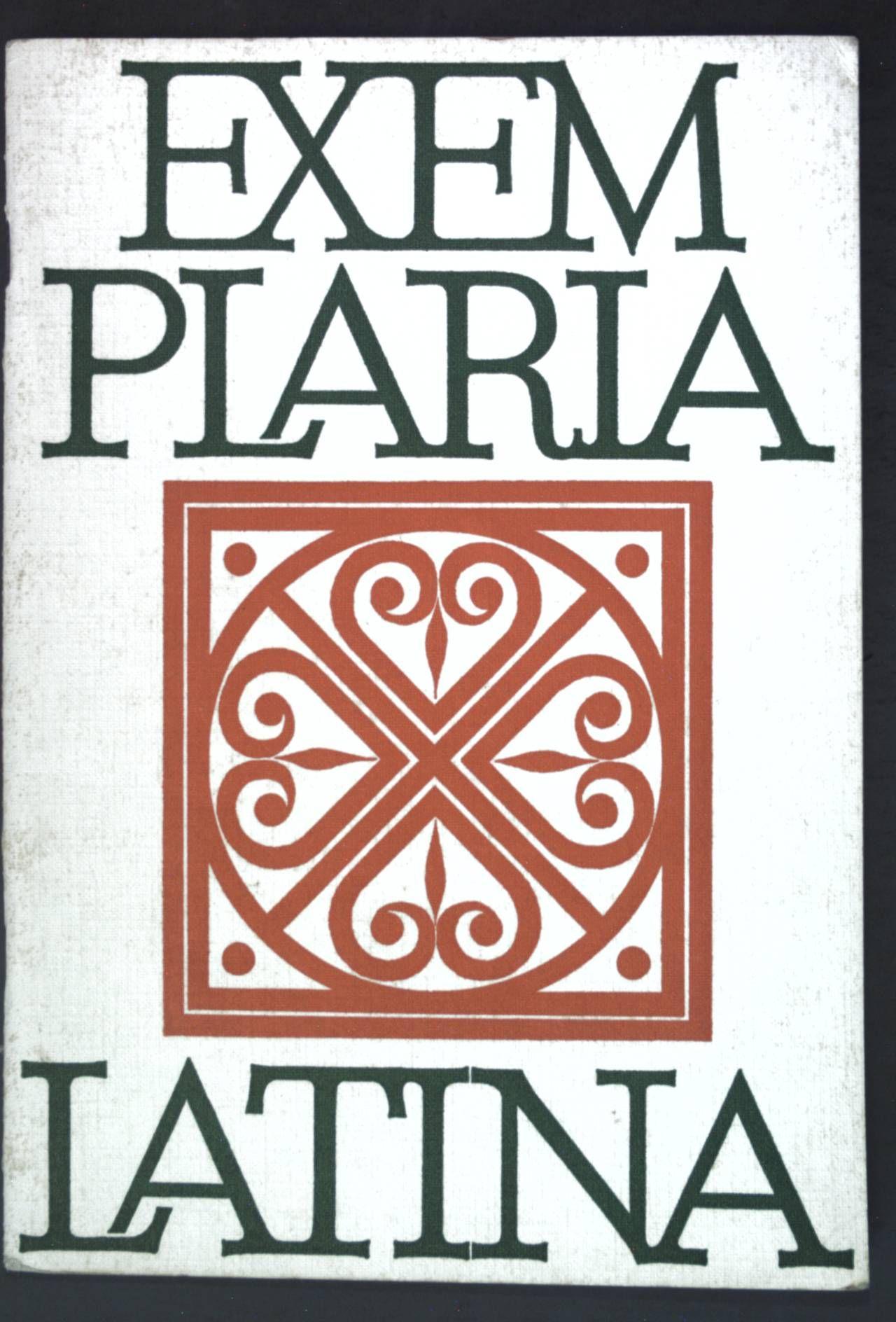 Exemplaria Latina: Lateinisches Lesebuch zur Einführung in die Schritstellerlektüre - Scheer, Rudolf
