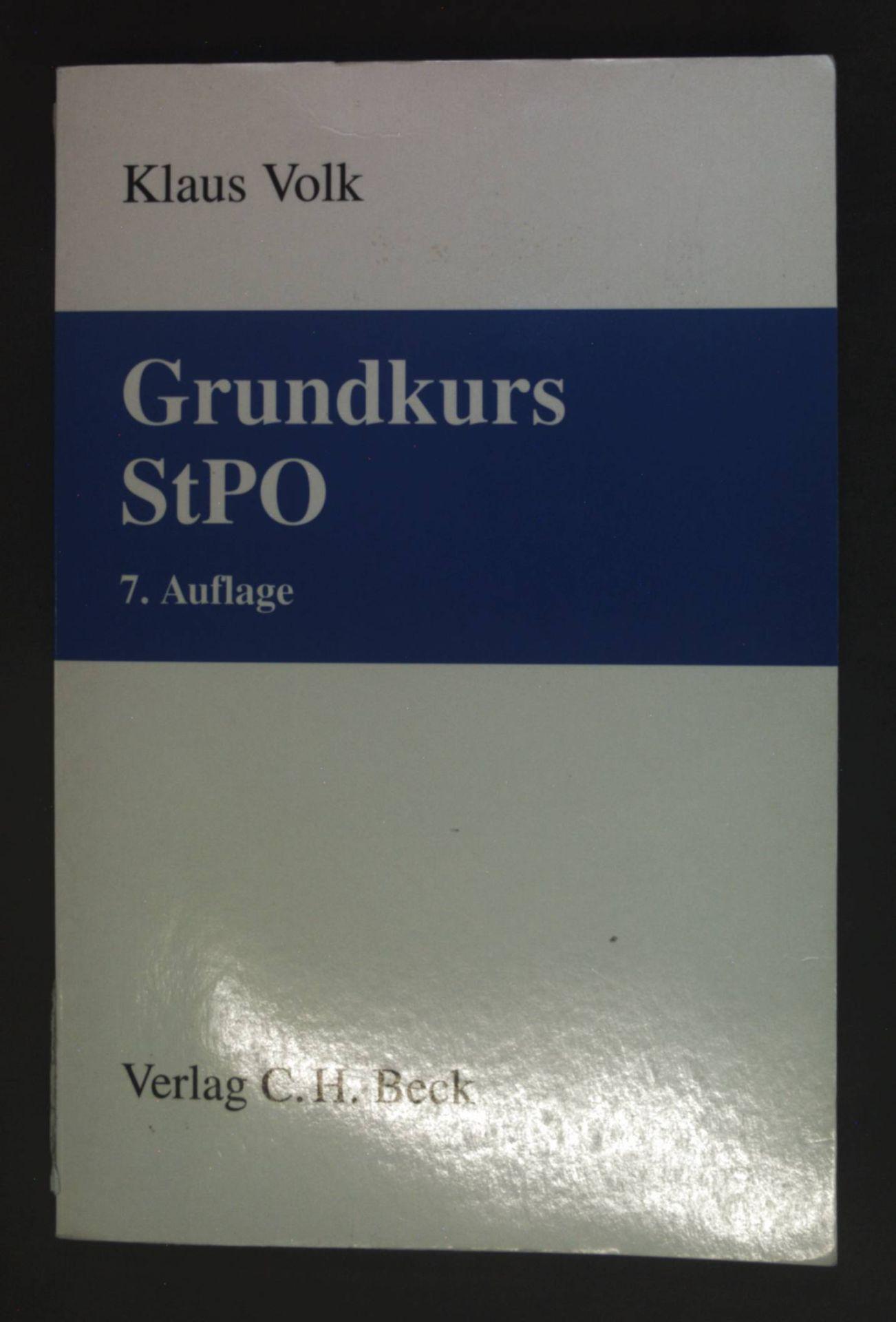 Grundkurs StPO. - Volk, Klaus