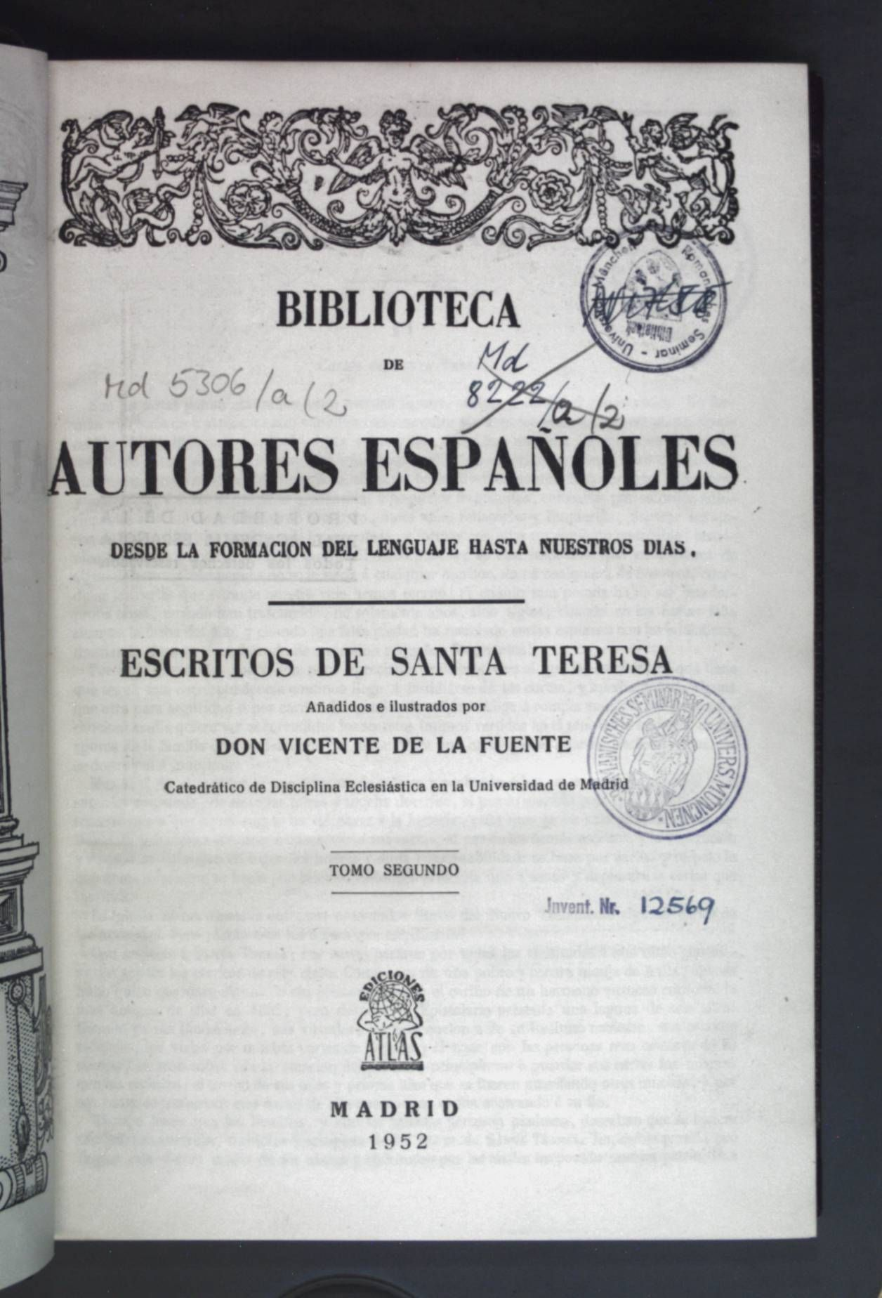 Biblioteca de Autores Espanoles - Desde la Formacion del Lenguaje Hasta nuestros dias: Tomo Segundo