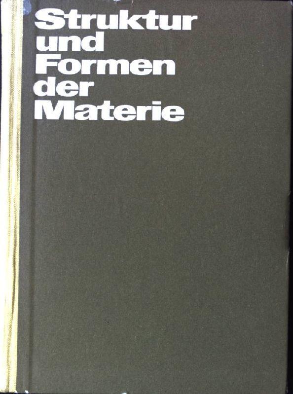 Struktur und Formen der Materie: Dialektischer Materialismus und moderne Naturwissenschaft