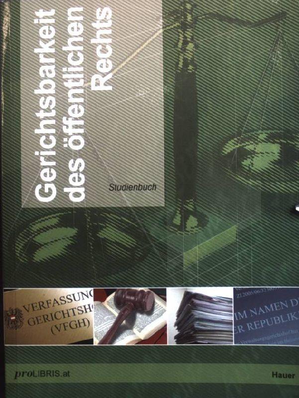 Gerichtsbarkeit des öffentlichen Rechts : Studienbuch. - Hauer, Andreas