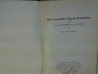 Das bäuerliche Jahr im Wortschatz - für den südwestdeutschen Raum.