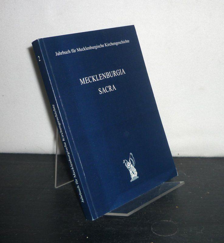 Jahrbuch für Mecklenburgische Kirchengeschichte. Mecklenburgia Sacra. [Herausgegeben von Michael Bunners und Erhard Piersig]. - Bunners, Michael (Hrsg.) und Erhard Piersig (Hrsg.)
