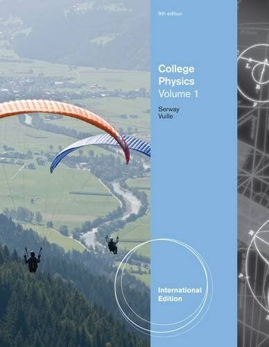 College Physics. Volume 1. - Serway, Raymond A.