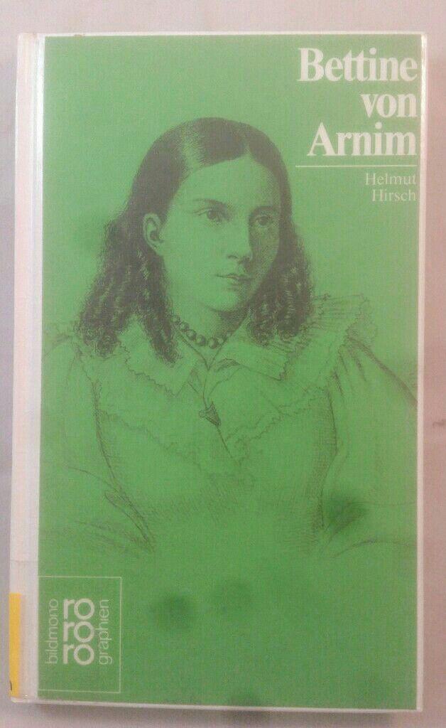 Bettine von Arnim. Monographie. - Hirsch, Helmut