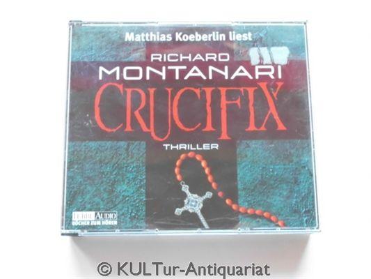 Crucifix [6 Audio-CDs]. - Montanari, Richard und Matthias Koeberlin