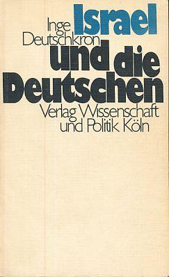 Israel und die Deutschen. Das besondere Verhältnis. - Deutschkron, Inge
