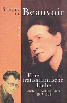 Eine transatlantische Liebe: Briefe an Nelson Algren. 1947-1964