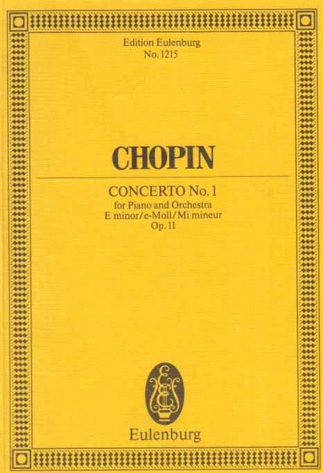 Chopin. Concerto No. 1 für Klavier und Orchester. Op. 11. - Chopin, Frédéric