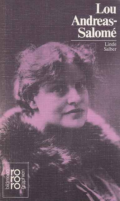 Lou Andreas-Salomé. mit Selbstzeugnissen und Bilddokumenten dargest. von / Rororo  50463 : Rowohlts Monographien - Salber, Linde