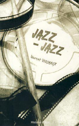 Jazz - jazz. - Verdeaux, Laurent