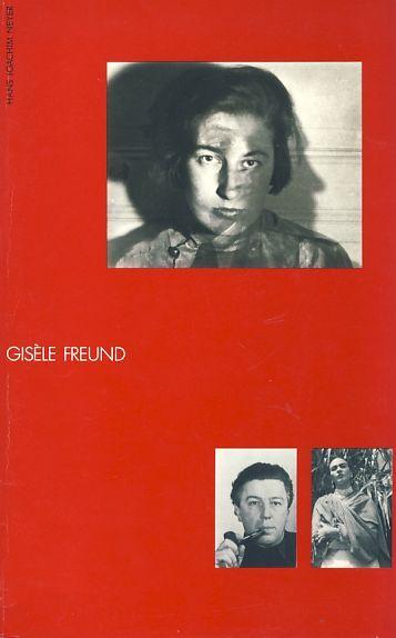 Gisèle Freund. Eine Ausstellung des Werkbund-Archivs Berlin. - Neyer, Hans Joachim