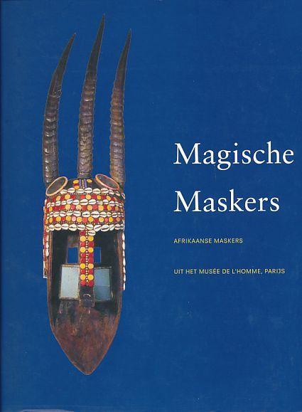 9789053492055 - Ndiaye, Francine: Magische Maskers. Afrikaanse Maskers uit het Musée de l'Hommes, Parijs. - Buch