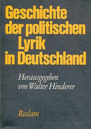 Geschichte der politischen Lyrik in Deutschland. - Hinderer, Walter  (Hrsg.)