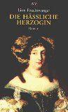 Die hässliche Herzogin (7.Auflage) Roman - Feuchtwanger, Lion