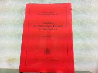 Fundstellen der vorrömischen Eisenzeit in Niedersachsen (Veröffentlichungen der Historischen Kommission für Niedersachsen. 2, Studien und Vorarbeiten zum Historischen Atlas Niedersachsens)