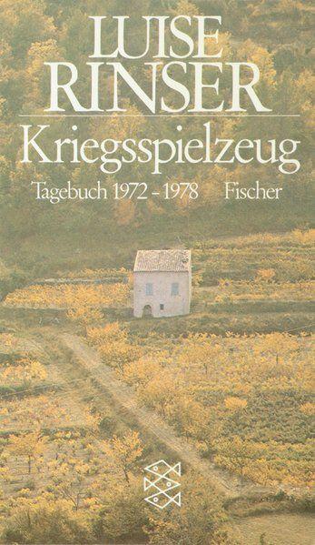 Kriegsspielzeug: Tagebuch 1972-1978 - Rinser, Luise
