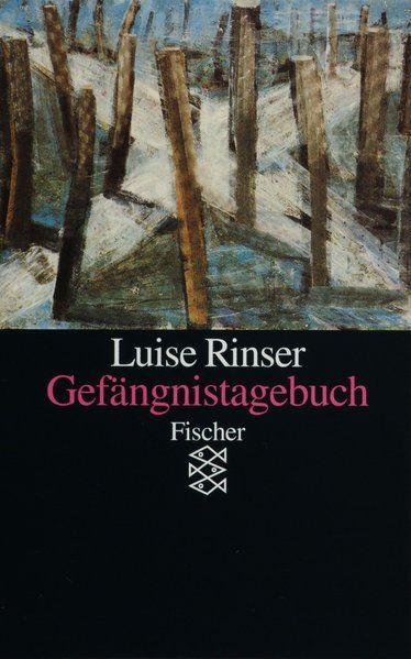 Gefängnistagebuch - Rinser, Luise