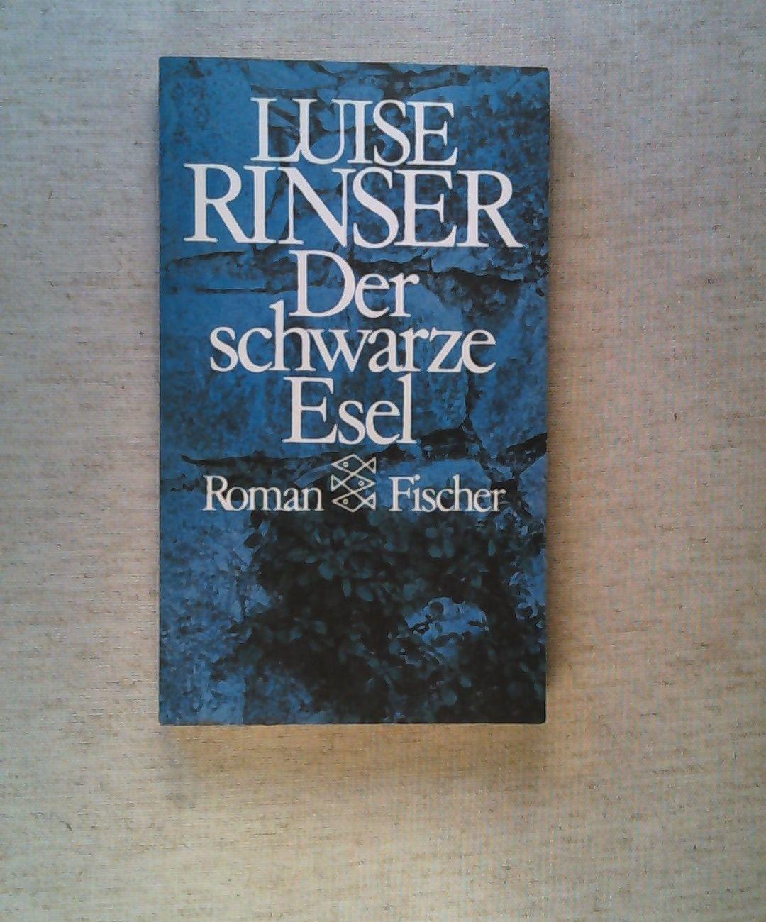 Der schwarze Esel - Rinser, Luise