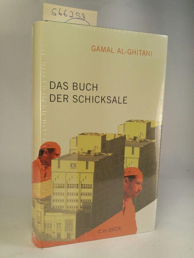 Das Buch der Schicksale. [Neubuch] - al-Ghitani, Gamal und Doris Kilias