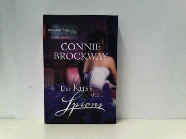 Der Kuss des Spions  1., 1. Aufl. - Brockway, Connie