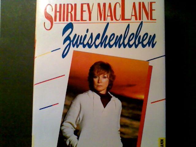 Zwischenleben. [Aus d. Amerikan. übers. von Traudi Perlinger] - MacLaine, Shirley
