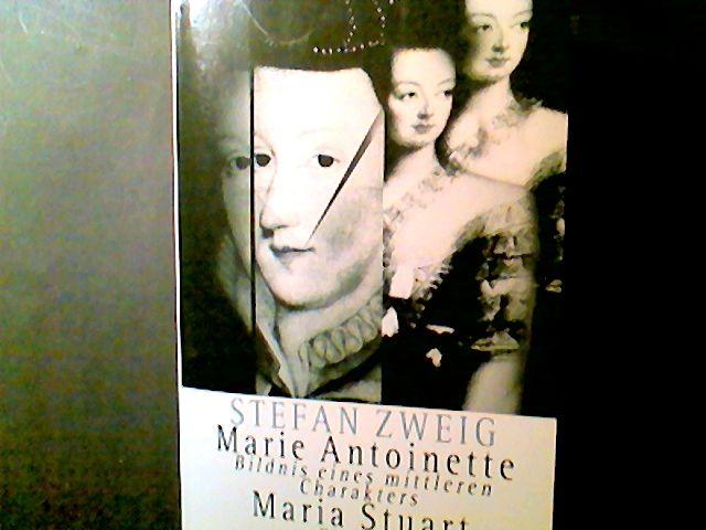 Maria Stuart /Marie Antoinette: Bildnis eines mittleren Charakters