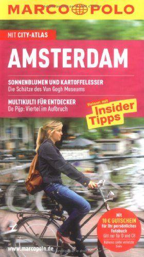 Amsterdam : Reisen mit Insider-Tipps  [mit City-Atlas]. [Autorin: Anneke Bokern] / Marco Polo - Bokern, Anneke (Verfasser)