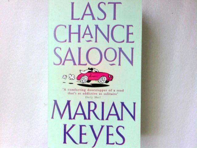Last Chance Saloon (Roman) - Keyes, Marian