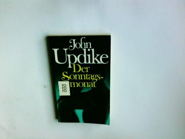 Der Sonntagsmonat : Roman. John Updike. Dt. von Kurt Heinrich Hansen / rororo  4676 - Updike, John (Verfasser)