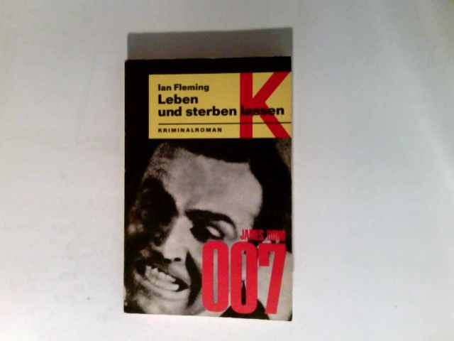Leben und sterben lassen : Kriminalroman. - Fleming, Ian und Günter, übers. Eichel