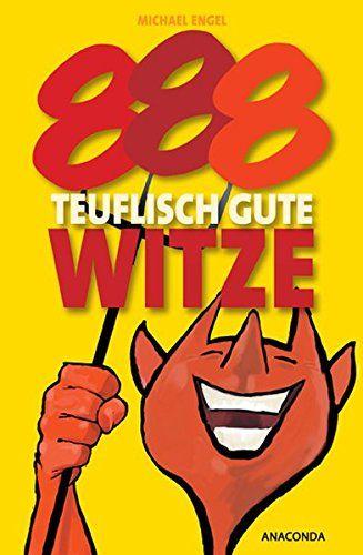 888 teuflisch gute Witze. - Engel, Michael