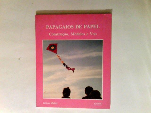 Papagaios de papel - construcao modelos e voo : as ideias para a criaçao deste livro foram dadas. - Backes, Werner und Horácio (Übers.) Caprichoso