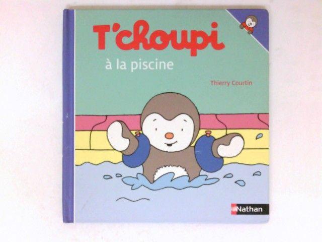 T'choupi a la piscine - Courtin, Thierry