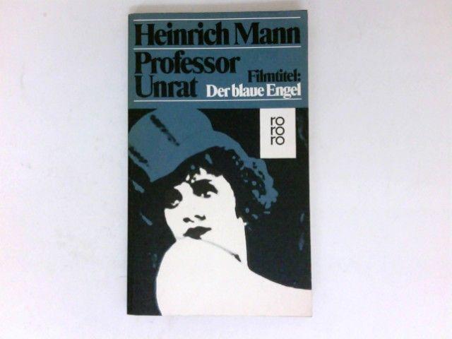 Professor Unrat : Roman.  rororo  35 - Mann, Heinrich