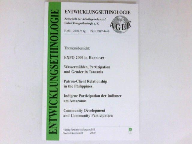 Entwicklungsethnologie, Heft 1 / 2000 : 9. Jahrgang. Zeitschrift der Arbeitsgemeinschaft Entwicklungsethnologie e.v.