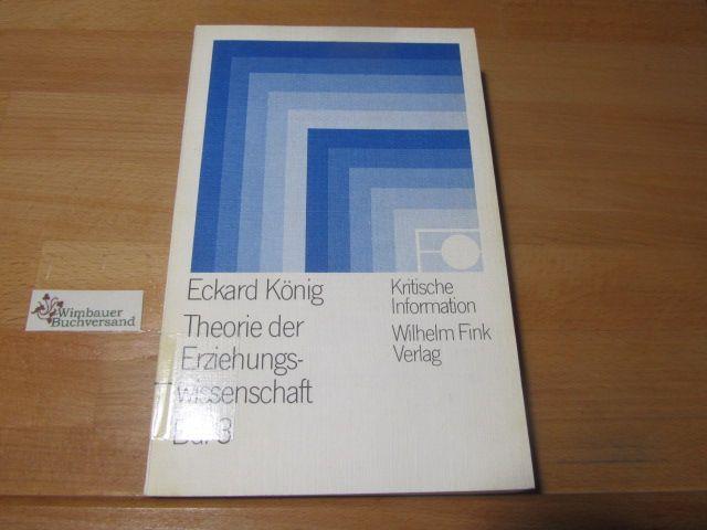 Theorie der Erziehungswissenschaft Bd. 3 Erziehungswissenschaft als praktische Disziplin