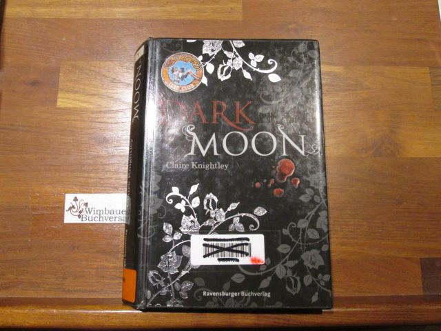 Dark Moon Teil: Bd. 1 - Knightley, Claire