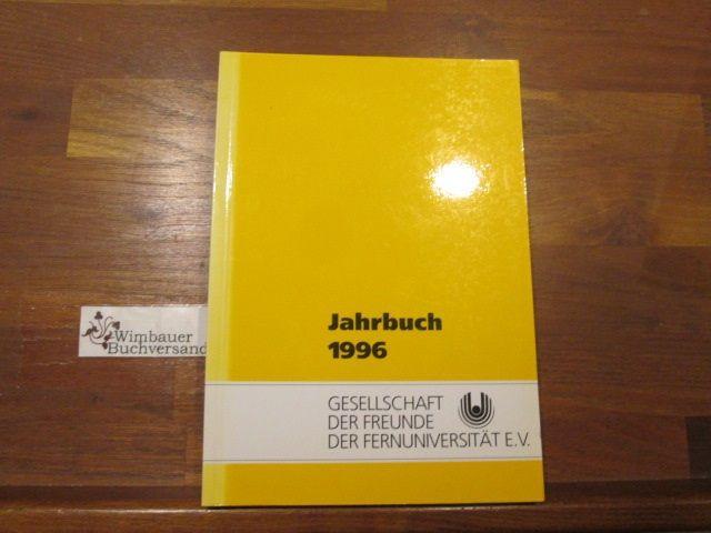 Jahrbuch 1996 Gesellschaft der Freunde der Fernuniversität Hagen e.V.  Fernuniversität in Hagen