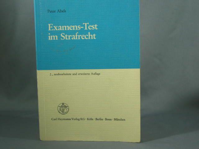Examens-Test im Strafrecht. von - Abels, Peter
