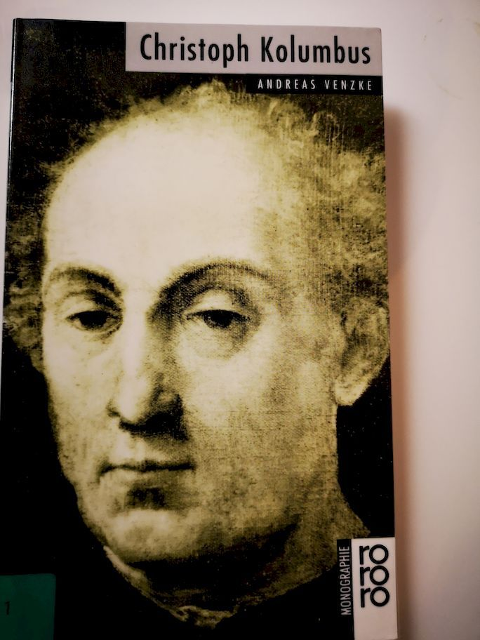 Christoph Kolumbus. mit Selbstzeugnissen und Bilddokumenten dargest. von / Rowohlts Monographien  449 - Venzke, Andreas